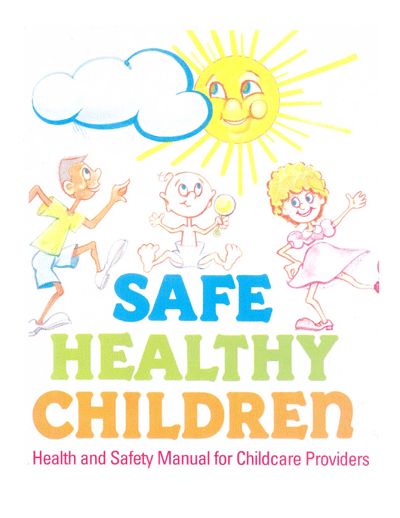 Safe Healthy Children Manual