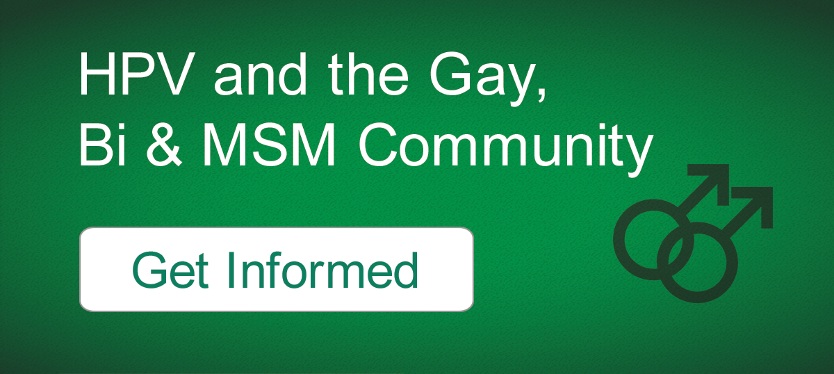 HPV and the Gay, Bisexual and MSM Community