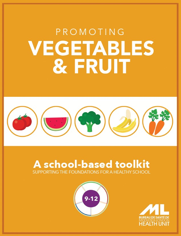 Secondary School Toolkit: Promoting Vegetables & Fruit