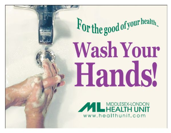 A picture of a poster saying for the good of your health wash your hands