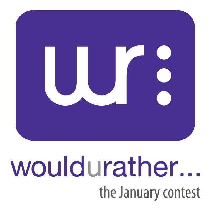 would u rather...
